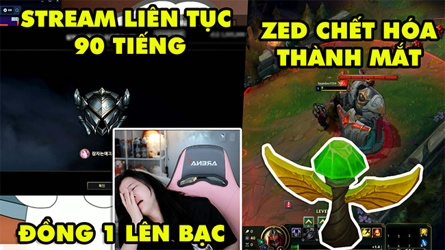 TOP khoảnh khắc điên rồ nhất LMHT #44: Stream liên tục 90 tiếng để thoát rank Đồng, Zed chết hóa mắt