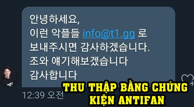 LMHT: CEO của T1 đang thu thập bằng chứng để kiện antifan vì làm ảnh hưởng tinh thần tuyển thủ