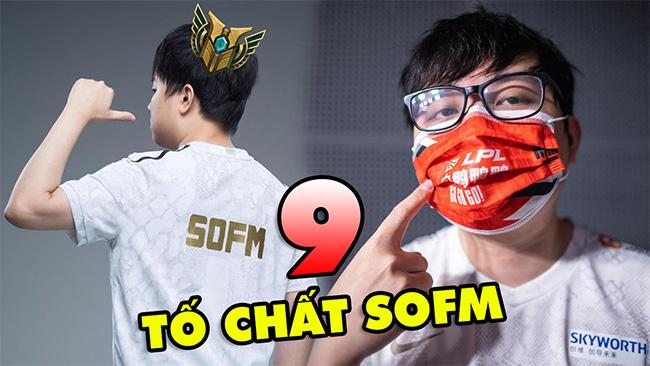 LMHT: TOP 9 tố chất khiến SOFM trở thành thần rừng Việt Nam thành công nhất mọi thời đại ở CKTG