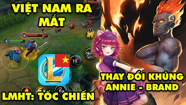 Update LMHT: Thay đổi khủng dành cho Annie và Brand – Tốc Chiến Việt Nam chính thức ra mắt tháng 12