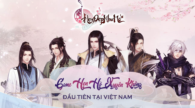 Hẹn Đẹp Như Mơ – game hẹn hò xuyên không chuẩn bị ra mắt tại Việt Nam