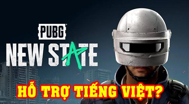 PUBG: New State có trang chủ hỗ trợ tiếng Việt, liệu có Việt hóa full game khi ra mắt?
