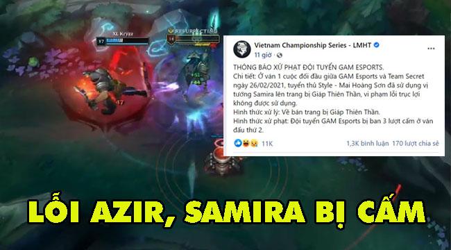 LMHT: Cộng đồng bất bình vì cách xử lý lỗi Samira ở VCS