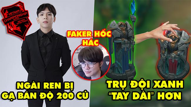 Update LMHT: Ngài Ren bị gạ bán độ lên tới 200 triệu, Trụ đội xanh tay dài hơn đội đỏ, Faker hốc hác