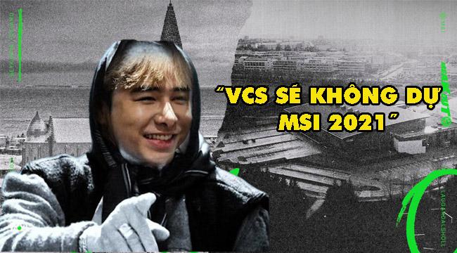 VCS không được dự MSI 2021, Zeros được phong thành tiên tri